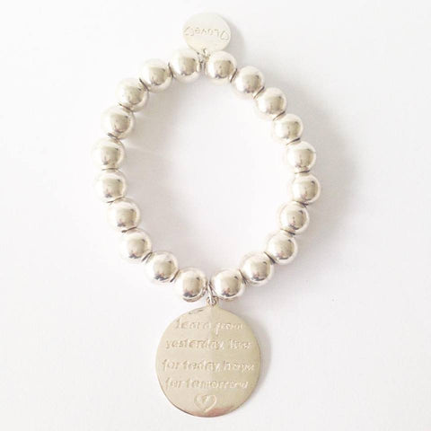 Ball Bracelet Learn from Yesterday Live for Today Hope for tomorrow.. 92.5 Sterling Silver