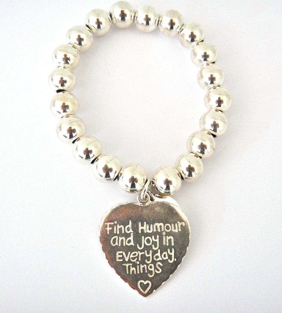 Bracelet 10mm Sterling Silver Affirmation Ball Bracelet.. Find Humour and Joy in Everyday Things