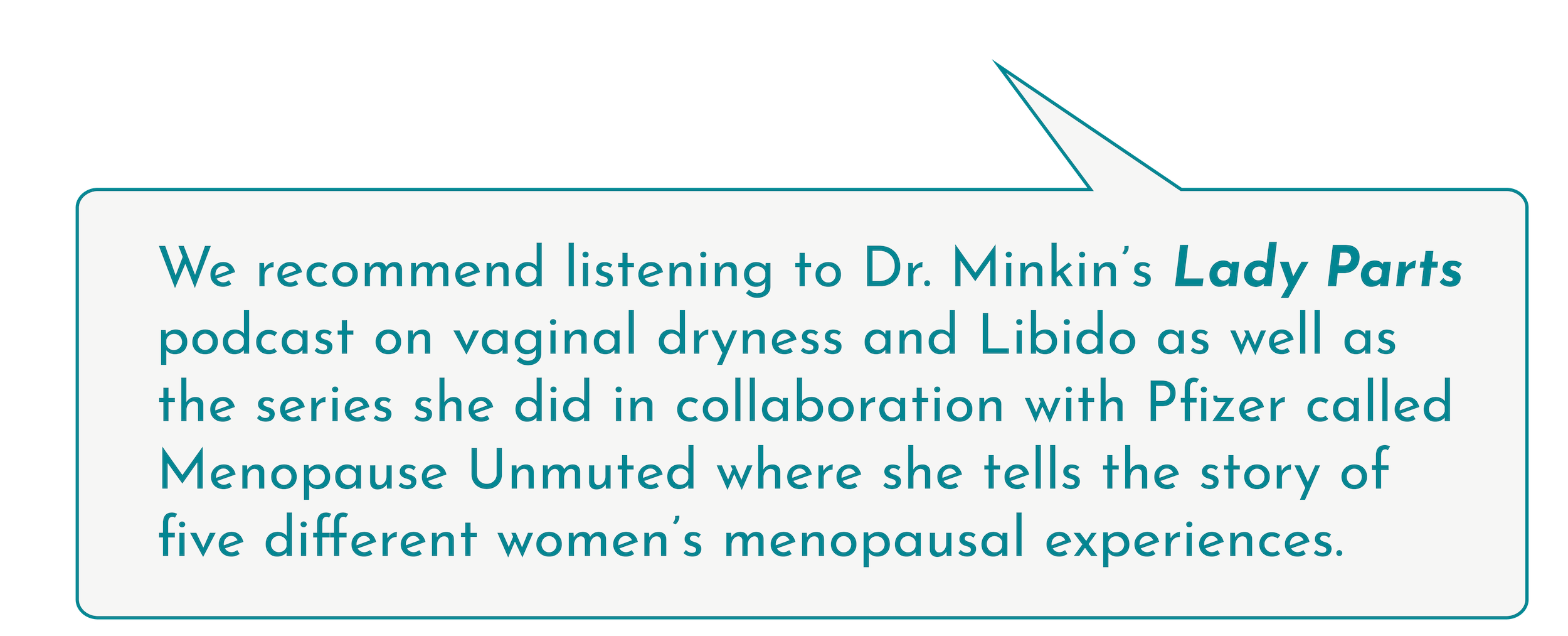 Dr. Minikin's Lady Parts Podcast with Pfizer | Caire Beauty