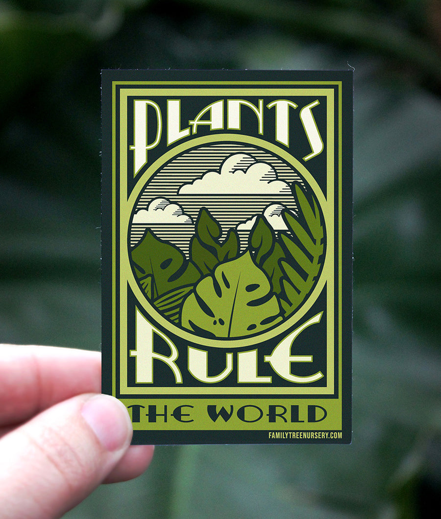 Plants Rule - Premium Vinyl Sticker