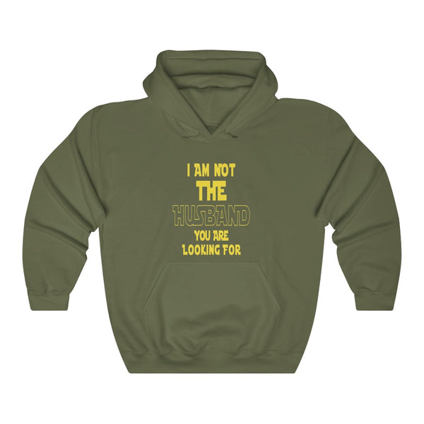 Not The Husband You Are Looking For Hoodie