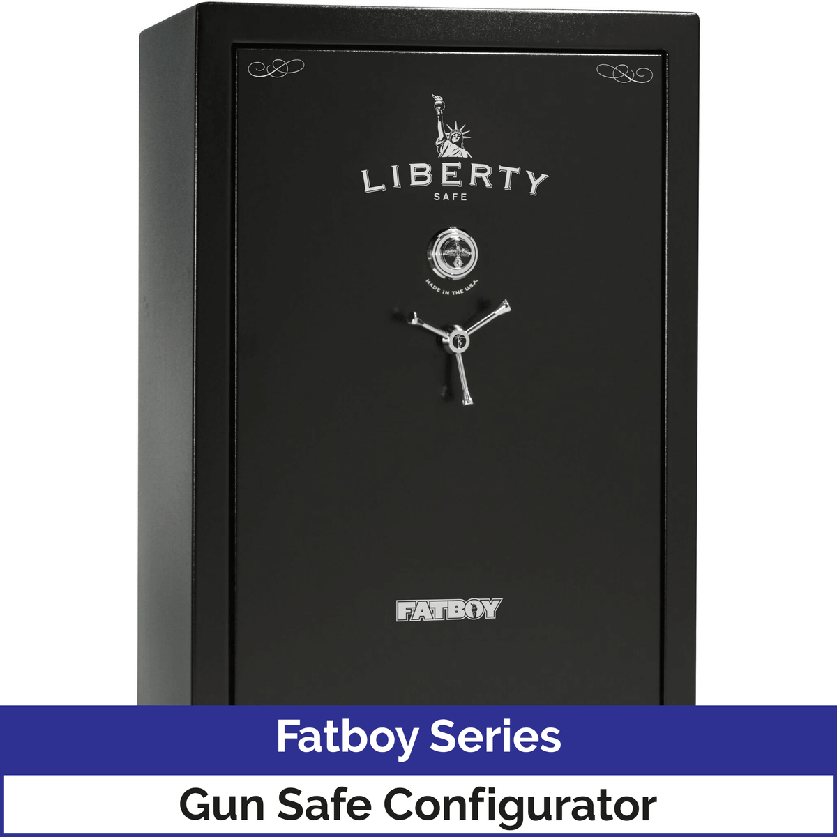 Liberty Fatboy Series Gun Safe Configurator Level 4 Security 90 Minute Fire Protection