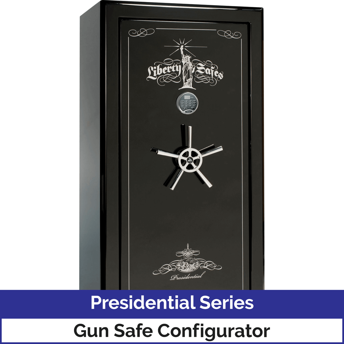 Liberty Presidential Series Gun Safe Configurator Level 8 Security 2.5 Hours Fire Protection