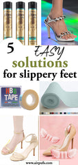 solutions stop feet slipping forward in heels