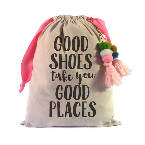"""Good Shoes Take You Good Places"" Shoe Bag"