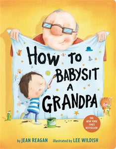 How To Babysit A Grandpa - Board Book