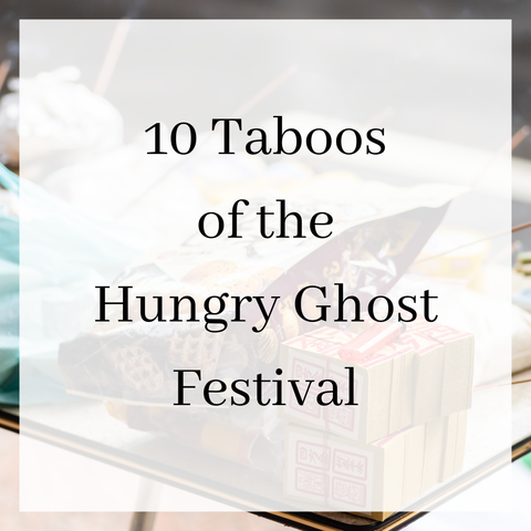 Hungry Ghost Festival Taboos