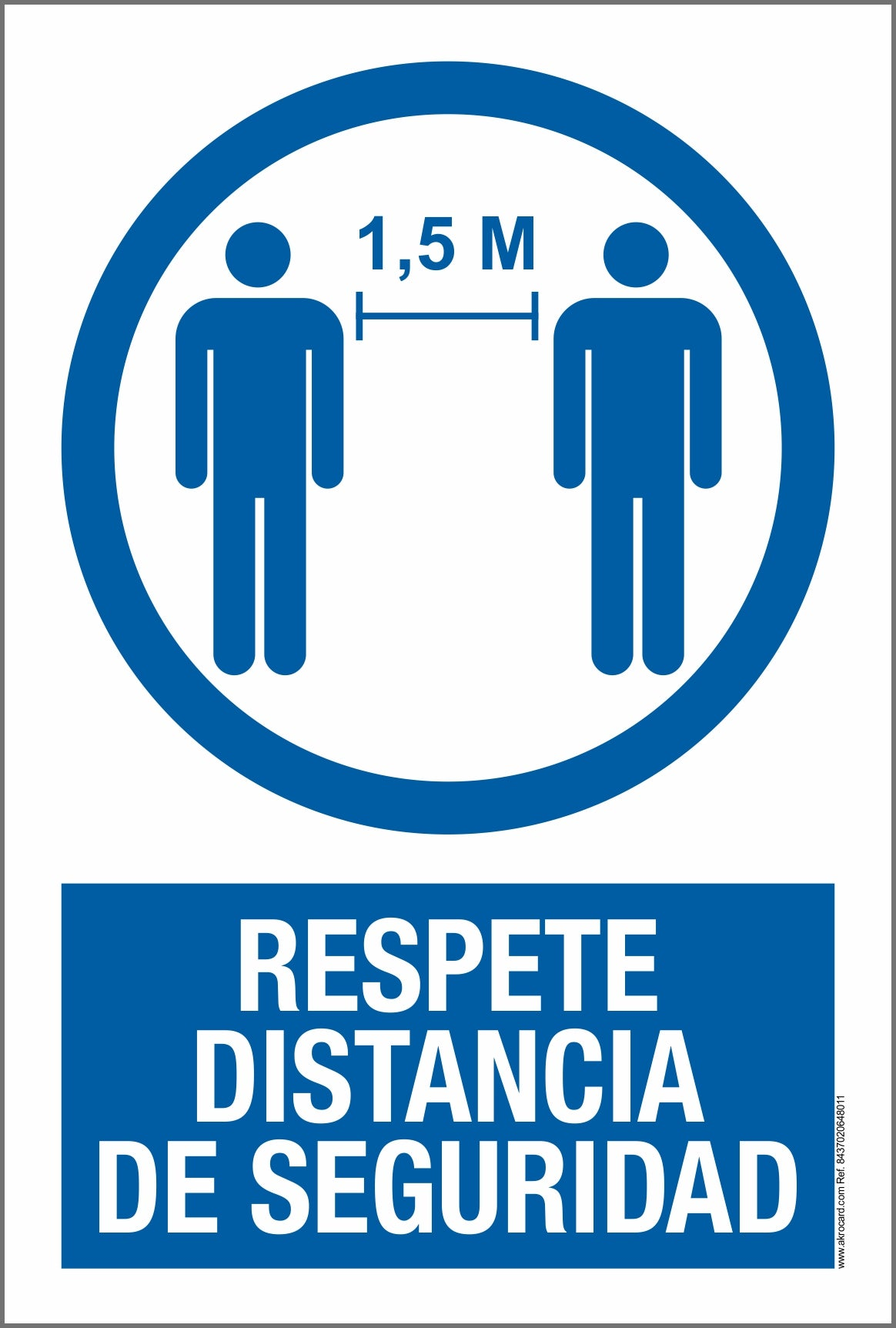 PVC SIGN-Respete distancia de seguridad
