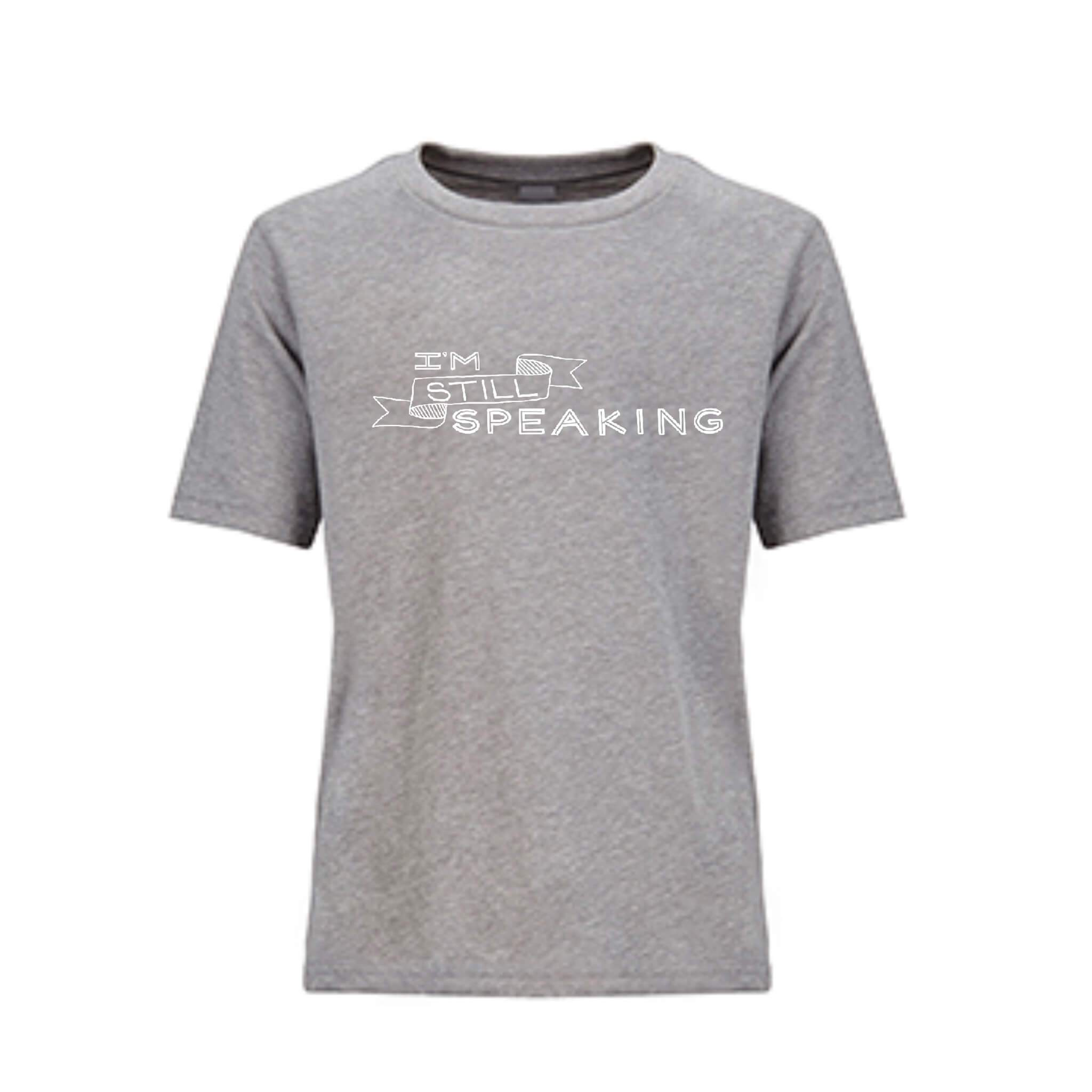I'm Still Speaking Youth T-shirt