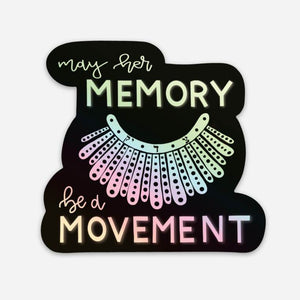 RBG - May her Memory be a Movement Holographic Sticker Large