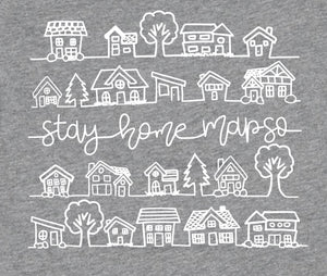 Stay Home MAPSO Toddler/Youth