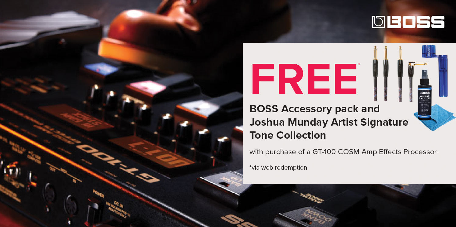 FREE BOSS Accessory Pack and Joshua Munday Artist Signature Tone Collection with GT-100