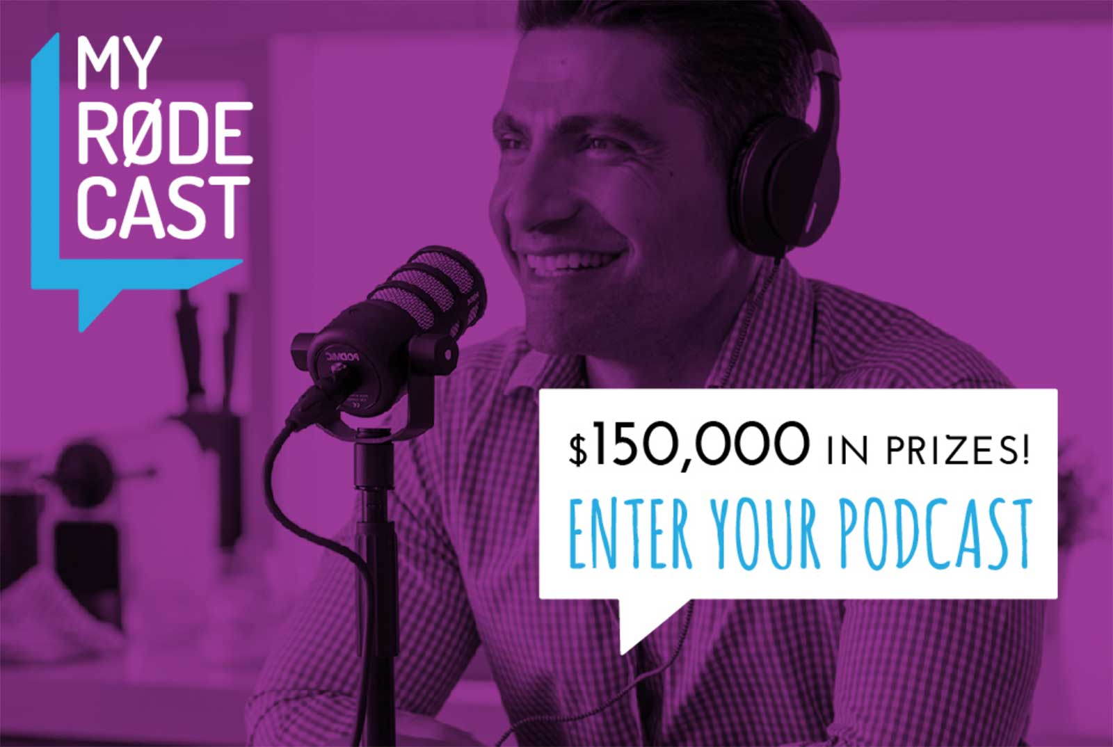 Enter the RØDE Microphones 'MY RØDE CAST' Podcasting Competition and Win!