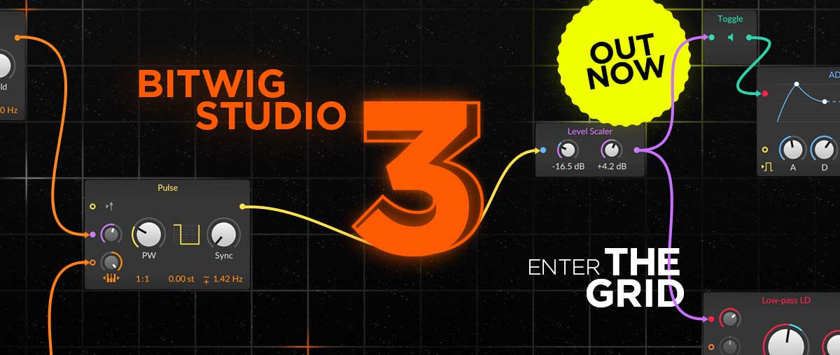 Bitwig Studio 3.0 Out now!