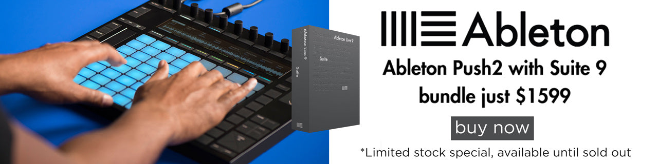 Ableton Push 2 and Suite Bundle special
