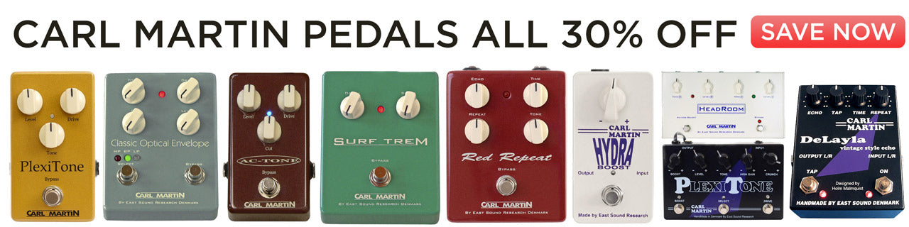 Carl Martin Guitar Pedals on Sale Delays, Compressors, Chorus