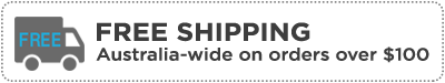 FREE SHIPPING AUSTRALIA WIDE ON ORDERS OVER $100