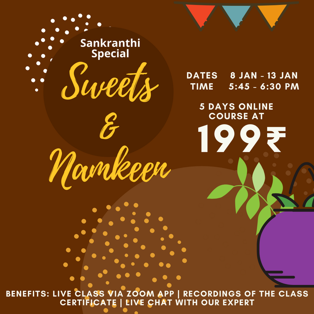 Festival Special Sweets & Namkeen [5 days Basic Course]