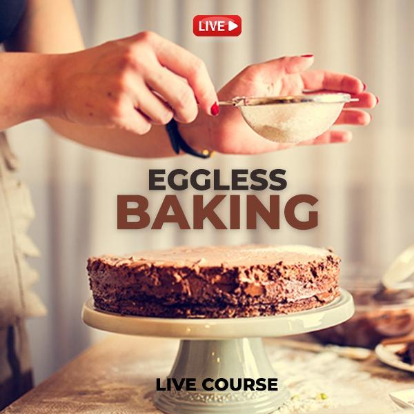 Eggless Baking [5 days Course]