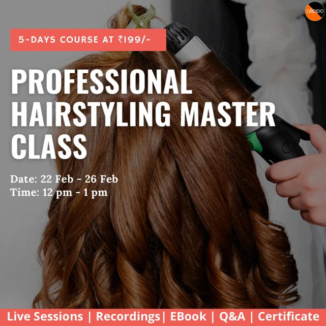 Professional Hairstyling Master-class