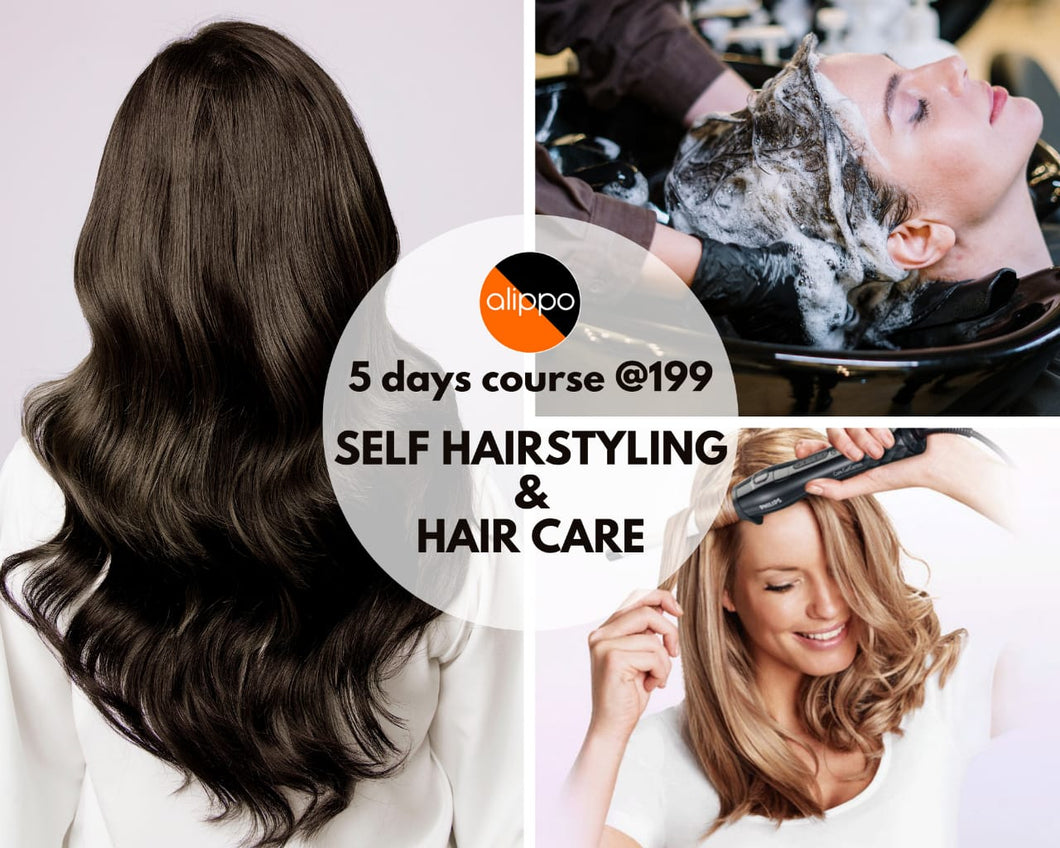 Self Hairstyling and Haircare