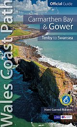 Guide: Carmarthen Bay & Gower Wales Coast Path Official Guide