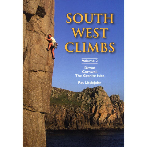 Guide: South West Climbs Volume 2 Climbing Guide Devon Cornwall The Granite Iles