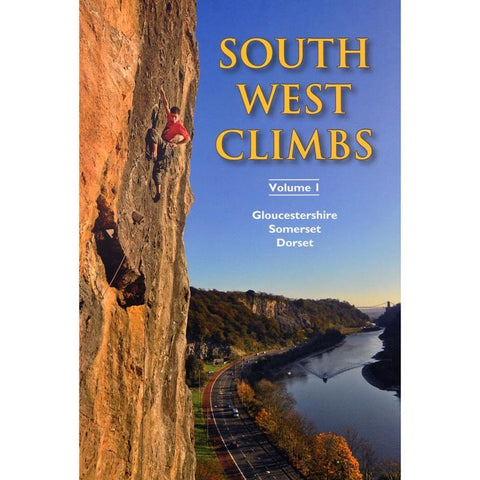 Guide: South West Climbs Volume 1 Climbing Guide Gloucestershire Somerset Dorset