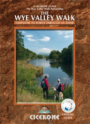 Guide: The Wye Valley Walk (Cicerone)