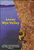 Guide: Climber's Club Guide, Lower Wye Valley, Forest of Dean, (Wye Valley Supplement 2012)