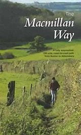Guide: The Macmillan Way(The Fully Waymarked 290mile Coast to Coast Path