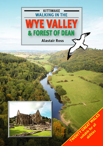 Guide: Walking In The Wye Valley And Forest Of Dean