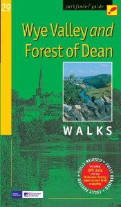 Guide: Pathfinder Guides Wye Valley & Forest Of Dean Walks
