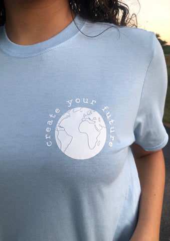 Create Your Future T-shirt