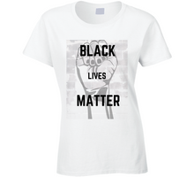 Load image into Gallery viewer, Black Lives Matter Ladies T Shirt