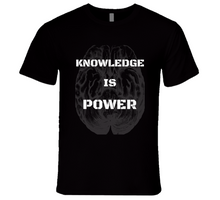 Load image into Gallery viewer, Knowledge Is Power T Shirt