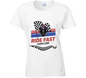 Ride Fast Ladies T Shirt