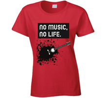 Load image into Gallery viewer, No Music No Life Ladies T Shirt