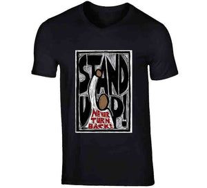Stand Up Ladies T Shirt