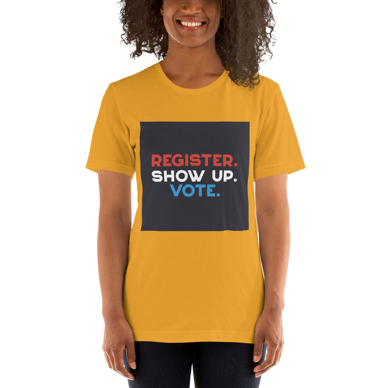 Register Show Up Vote Women's T-Shirt