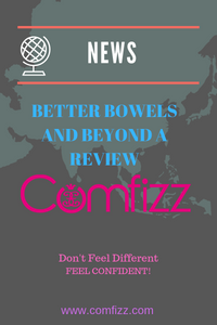 Better Bowels and Beyond – A Review