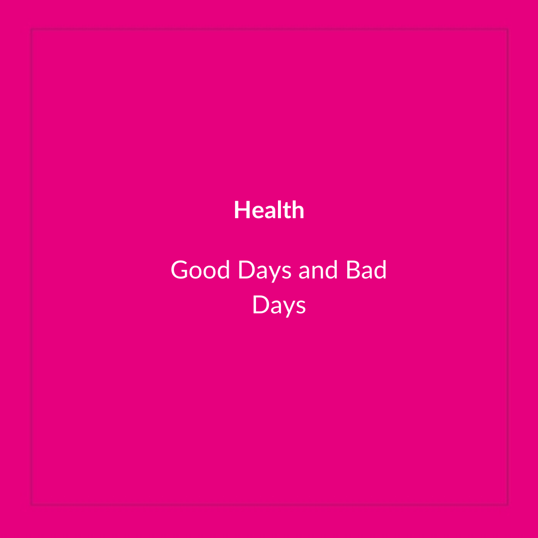 Good Days & Bad Days