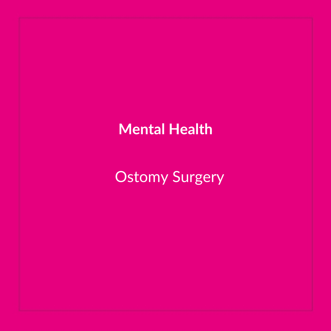 Ostomy Surgery and Mental Health