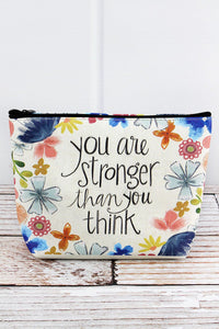 You Are Stronger Than You Think Cosmetic Bag