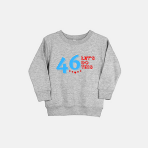 46 | Little Kid Sweatshirt