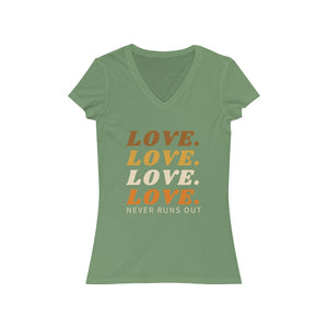 Love Never Runs Out | Slim Fit V-Neck Tee