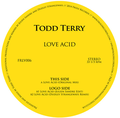 Todd Terry 'Love Acid'