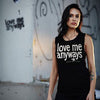 Love Me Anyways Tanks- Women's Black