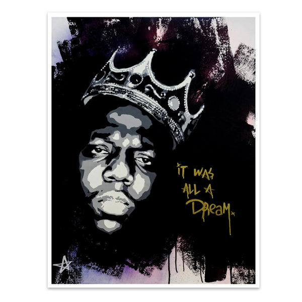 It Was All A Dream (Biggie) Limited Edition Print