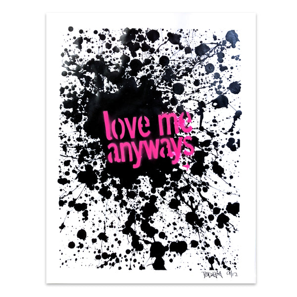 Love Me Anyways Splat Original Work on Paper 18 x 24